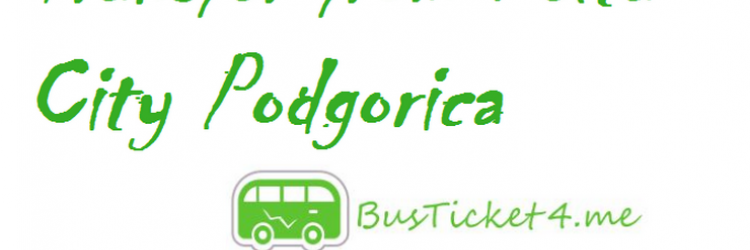 https://busticket4.me/db_assets/images/blog_cover/transfer-delta-city-podgorica-111143-750x250.png